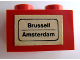 Part No: 3004pb064  Name: Brick 1 x 2 with 'Brussell - Amsterdam' Pattern (Sticker) - Set 164