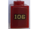 Part No: 3005pb040  Name: Brick 1 x 1 with Gold '106' with Black Outline on Dark Red Background Pattern (Sticker) - Set 71044