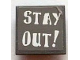 Part No: 30258pb032  Name: Road Sign 2 x 2 Square with Clip with 'STAY OUT !' Pattern (Sticker) - Set 7787