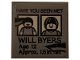 "Part No: 3068bpb1286  Name: Tile 2 x 2 with Groove with 'HAVE YOU SEEN ME?', ""WILL BYERS', 'Age 12', 'Approx. 1,5in Tall' Ripped Pattern (Sticker) - Set 75810"