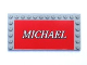 Part No: 6178pb010  Name: Tile, Modified 6 x 12 with Studs on Edges with White 'MICHAEL' on Red Background Pattern (Sticker) - Set 8144-1