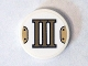 Part No: 14769pb067  Name: Tile, Round 2 x 2 with Bottom Stud Holder with Gold Roman Numeral 3 'III' Pattern, (Sticker) - Set 75904
