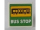 Part No: 15210pb044  Name: Road Sign 2 x 2 Square with Open O Clip with Bus and 'BUS STOP' on Green Background Pattern (Sticker) - Set 60154