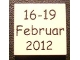 Part No: 3068bpb0483  Name: Tile 2 x 2 with Groove with '16-19 Februar 2012' Pattern