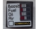 Part No: 15210pb047  Name: Road Sign 2 x 2 Square with Open O Clip with 'Boost', 'Fuel', 'Oil', 'Air' and Gauges Pattern (Sticker) - Set 75876