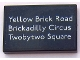Part No: 26603pb039  Name: Tile 2 x 3 with 'Yellow Brick Road', 'Brickadilly Circus' and 'Twobytwo Square' on Black Background Pattern (Sticker) - Set 10258