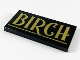 Part No: 87079pb0672  Name: Tile 2 x 4 with Gold 'BIRCH' and Underline Pattern