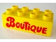 Part No: 3011px8  Name: Duplo, Brick 2 x 4 with 'Boutique' Text Pattern