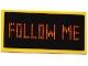 Part No: 87079pb0381  Name: Tile 2 x 4 with Digital Orange 'FOLLOW ME' on Black Background Pattern (Sticker) - Set 60104