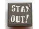 Part No: 30258pb032  Name: Road Sign Clip-on 2 x 2 Square with 'STAY OUT !' Pattern (Sticker) - Set 7787