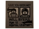 Part No: 3068bpb1286  Name: Tile 2 x 2 with Groove with Black 'HAVE YOU SEEN ME?', 'WILL BYERS', 'Age 12', 'Approx. 1.5in Tall' on DBG Background Pattern (Sticker) - Set 75810